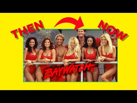 Baywatch Cast - Then & Now