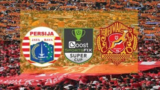Download Video Persija vs Kelantan FC Boost Sportsfix Super Cup 2018 MP3 3GP MP4
