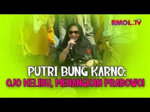 Putri Bung Karno: Ojo Keliru, Menangkan Prabowo!