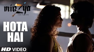 HOTA HAI Video Song MIRZYA