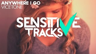 Subscribe to SensitiveTracks: http://smarturl.it/SubscribeYoutube ○ Download: https://vicetone.lnk.to/AnywhereIGo » Join us on ...
