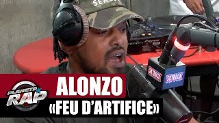 "Alonzo ""Feu d'artifice"" #PlanèteRap"