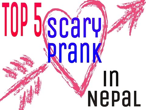 (Top 5 scare prank in Nepal , best scare nepali prank - Duration: 4:19.)