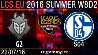 G2 Esports vs Schalke 04 - LCS EU Summer Split 2016 - W8D2