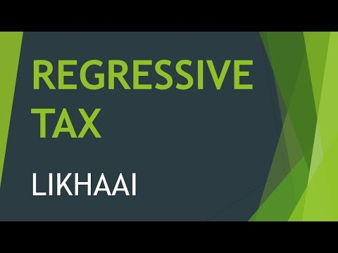 regressive tax - What is Regressive Tax, How is it related to Direct and Indirect Taxes?