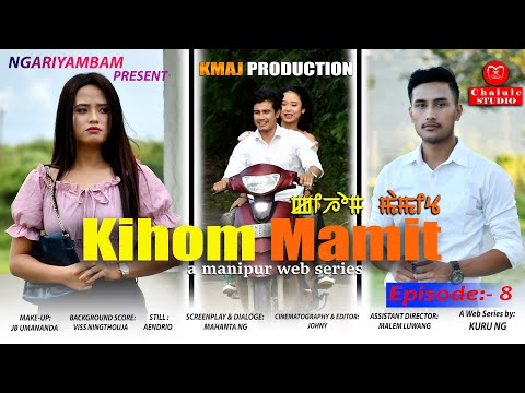 """KIHOM MAMIT""  EPISODE 08 