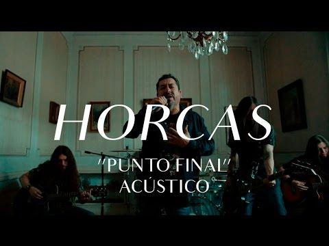 Horcas video Punto Final - Acústico CMTV 2016