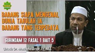 Video Siapa Mengenal Dunia Tahulah Ia yang Terpedaya (Seri Gurindam 12) - Ustadz Dr. Musthafa Umar, Lc. MA MP3, 3GP, MP4, WEBM, AVI, FLV Maret 2019