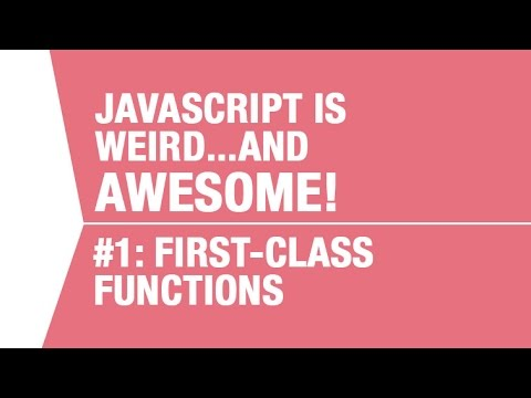 What Makes Javascript Weird…and AWESOME – Pt 1