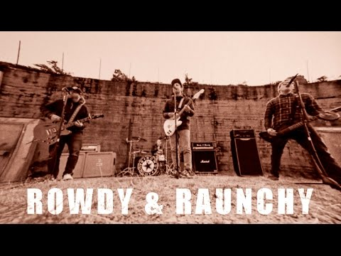 Rowdy & Raunchy - Det g�r ikkje tog herifr�