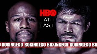 MAYWEATHER VS PACQUIAO UPDATES: HBO'S MAYWEATHER/PACQUIAO