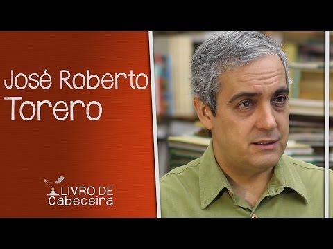 Livro de Cabeceira #17: José Roberto Torero