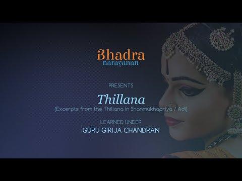 Video Thillana in Shanmukhapriya / Bharatanatyam by Bhadra Narayanan download in MP3, 3GP, MP4, WEBM, AVI, FLV January 2017
