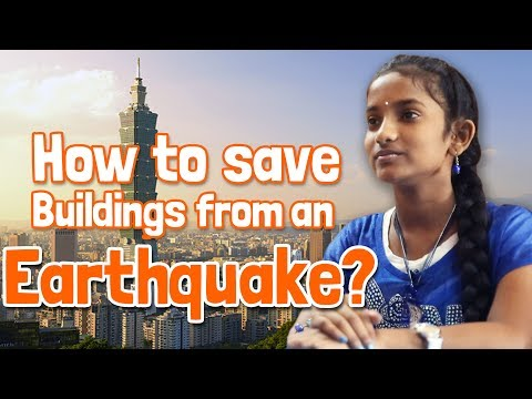 How to save buildings from an Earthquake?