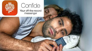 CONFIDE Messaging   For The Tech Heads Who want to Cheat!!