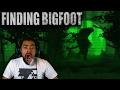 Let s Hunt This Big F ker Down Finding Bigfoot
