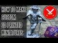 How To Make Custom 3D Printed Miniatures (For Free) Using DesktopHero3D
