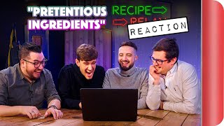 REACTING to PRETENTIOUS INGREDIENTS Recipe Relay Video by SORTEDfood