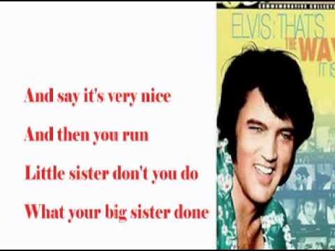 , title : 'Elvis Presley-Little Sister-Cover With Lyrics (Pattarasila59)'