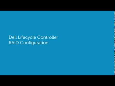 Dell Lifecycle Controller RAID Configuration