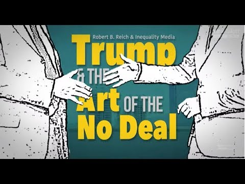 Robert reich trump and the art of the no deal fandeluxe Image collections