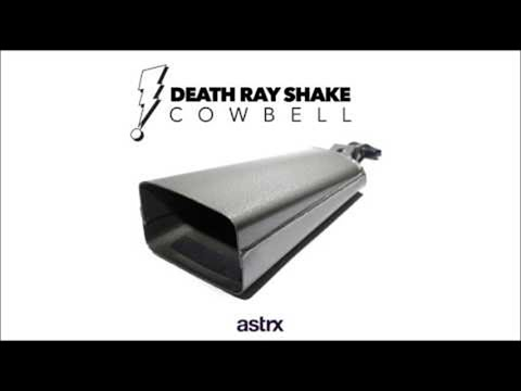 Death Ray Shake - Cowbell