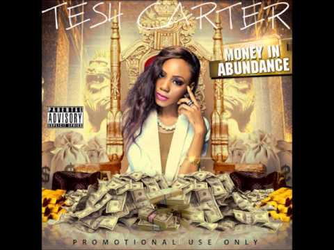 Tesh Carter Money In Abundance