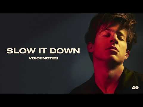 Charlie Puth - Slow It Down [Official Audio]