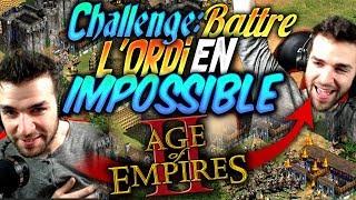 CHALLENGE : BATTRE L'ORDI EN IMPOSSIBLE (Age Of Empire 2 HD)