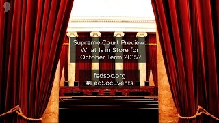 Click to play: Supreme Court Preview: What Is in Store for October Term 2015? - Audio/Video