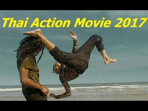 Download Video New Thai Action Movie 2017 | Best Thai Kungfu Full English Sub Title