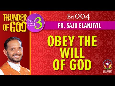 Thunder of God | Fr. Saju Elanjiyil | Season 3 | Episode 04