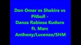 Don Omar- vs Shakira- vs Pitbull - Danza  Kuduro- ft. Marc Anthony/Lucenzo/SHM// lyncris Video
