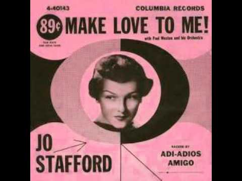 Tekst piosenki Jo Stafford - Make Love To Me! po polsku
