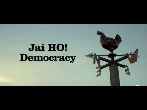 Jai Ho Democracy