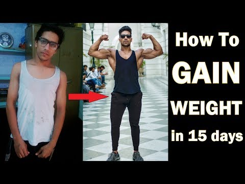 Fat burner - How to Gain Weight in 15 Days Naturally (Men & Women)  3 Easy Tips