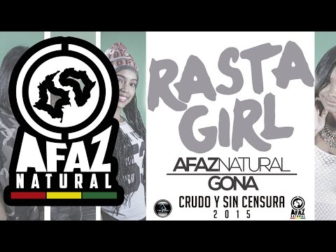 Letra Rasta Girl Afaz Natural Ft Gona
