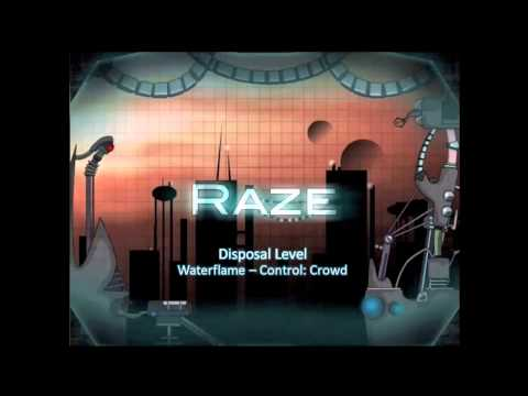 Raze Soundtrack - Disposal Level [Waterflame - Control: Crowd]