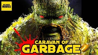 The Cancelled Swamp Thing TV Series - Caravan Of Garbage