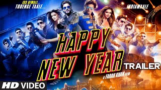 Exclusive  Happy New Year Official Trailer   Shahrukh Khan   Deepika Padukone
