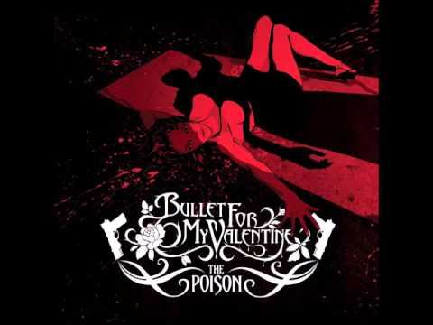 Bullet For My Valentine - The Poison (Full Ablum)