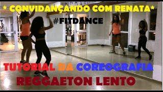 PASSO A PASSO - COREOGRAFIA FITDANCE - Reggaeton Lento - CNCO