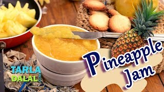 Pineapple Jam recipe by Tarla Dalal