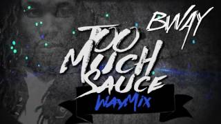 Too Much Sauce - Bway (WayMix) Future Ft. Lil Uzi Vert - YouTube