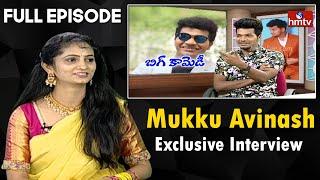 Mukku Avinash Exclusive Interview with Jordar Sujatha | Full Episode