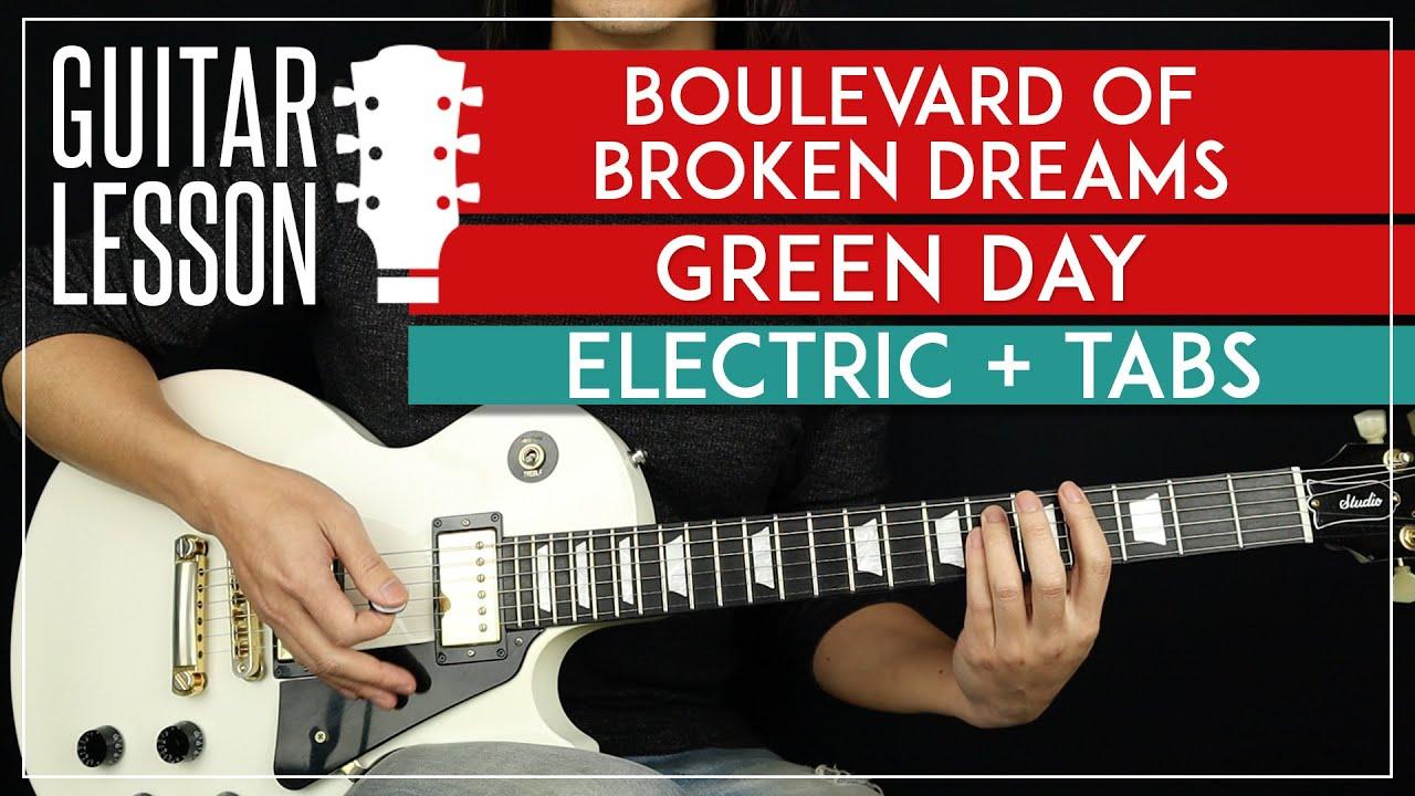 Boulevard Of Broken Dreams Electric Guitar Tutorial 🎸 Green Day Guitar Lesson |TABS + Solo|