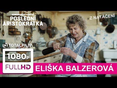 Eliška Balzerová si ve filmu Poslední aristokratka konečně zahrála svoji vysněnou roli