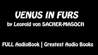 VENUS IN FURS - FULL AudioBook