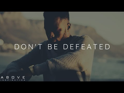 DON'T BE DEFEATED | God Is Greater - Christian Motivation for Effective Faith