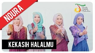 Noura - Kekasih Halalmu (The Only One) | Official Video Clip